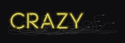 Digital Art - Crazy - Neon Sign 3 by David Hargreaves