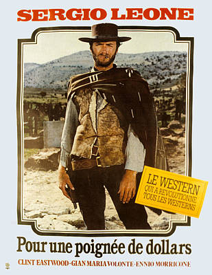 Postv Photograph - A Fistful Of Dollars Aka Per Un Pugno by Everett