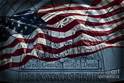 Universities Photograph - American Flag God Country Notre Dame In Glory Everlasting by John Stephens
