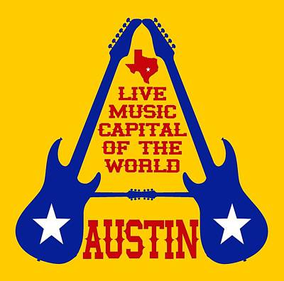 Austin Live Music Capital Of The World Art Print by David G Paul