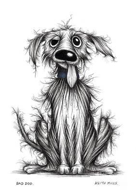 Bad Dog Art Print by Keith Mills