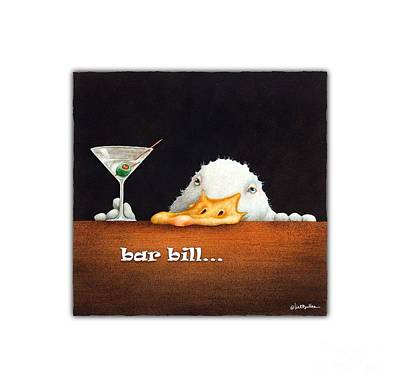 Painting - Bar Bill... by Will Bullas