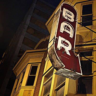 Photograph - Bar Sign by Joseph Skompski