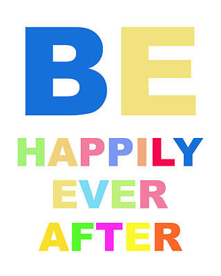 Digital Art - Be Happily Ever After by Carter Jones