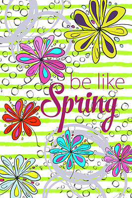 Digital Art - Be Like Spring by Ramona Murdock