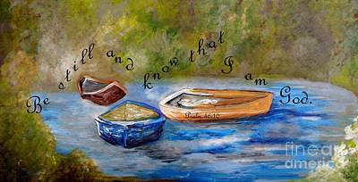 Quiet Painting - Be Still And Know That I Am God by Eloise Schneider