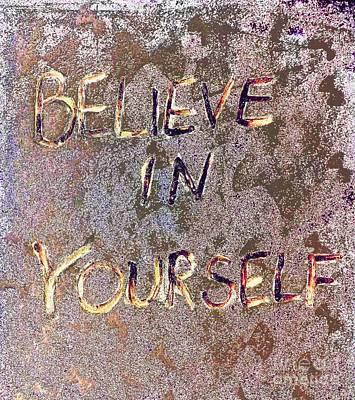 Believe In Yourself Original