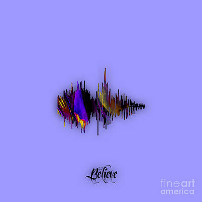 Mixed Media - Believe Recorded Soundwave Collection by Marvin Blaine