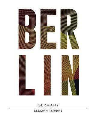 Berlin Mixed Media - Berlin City Print With Coordinates by Studio Grafiikka
