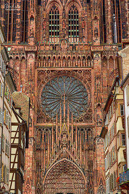 Photograph - Cathedrale Notre-dame Or Cathedral Of Our Lady In Strasbourg, Al by Elenarts - Elena Duvernay photo