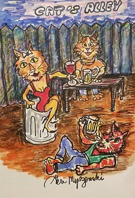 Beer Drawings - Cats Alley by Geraldine Myszenski