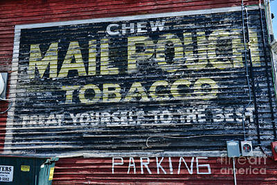 Mail Pouch Photograph - Chew Mail Pouch Tobacco Ad by Paul Ward