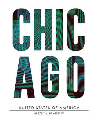 Mixed Media - Chicago, United States Of America - City Name Typography - Minimalist City Posters by Studio Grafiikka