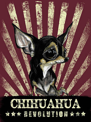 Dog Drawing - Chihuahua Revolution by John LaFree
