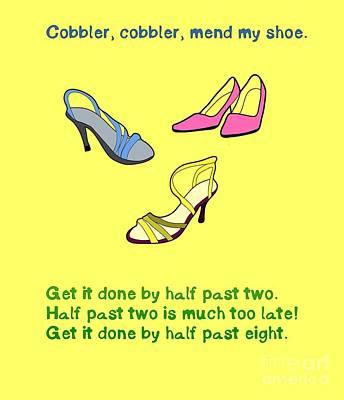 Nursery Rhyme Digital Art - Cobbler, Cobbler, Mend My Shoe by Humorous Quotes