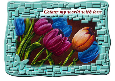 Painting - Color My World With Love by Saeed Hojjati