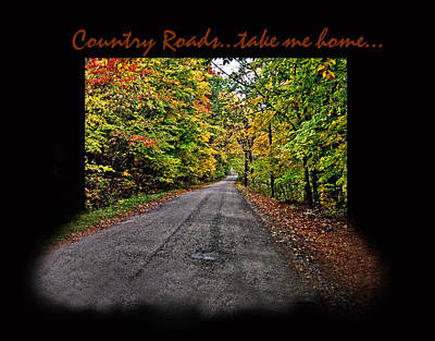 Country Roads Take Me Home Art Print by Joanne Coyle