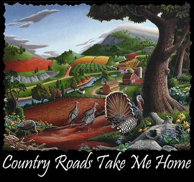 Smoky Mountains Painting - Country Roads Take Me Home T Shirt - Turkeys In The Hills Country Landscape 2 by Walt Curlee