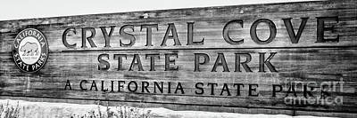 Crystal Cove Photograph - Crystal Cove State Park Sign In Black And White by Paul Velgos