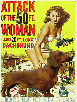 Painting - Dachshund Art Canvas Print - Attack Of The 50ft Woman Movie Poster by Sandra Sij