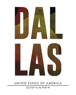 Mixed Media - Dallas, United States Of America - City Name Typography - Minimalist City Posters by Studio Grafiikka