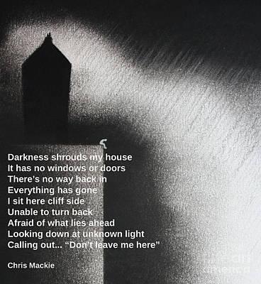 Ptsd Pastel - Darkness Shrouds My House by Chris Mackie