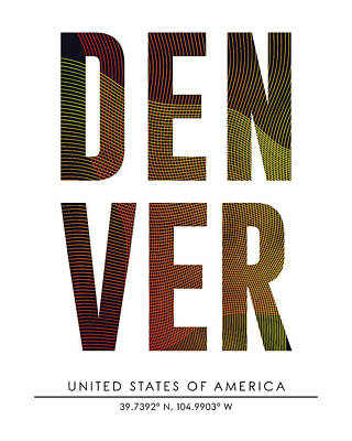 Mixed Media - Denver, United States Of America - City Name Typography - Minimalist City Posters by Studio Grafiikka