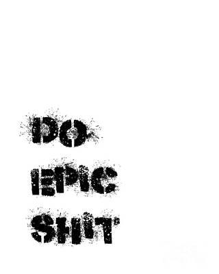 Do Epic Shit Original by Edit Voros