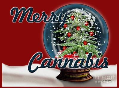 Digital Art - Merry Cannabis Too by Joseph Juvenal