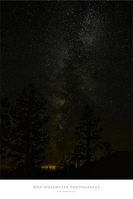 Photograph - Ebbetts Pass Night by PhotoWorks By Don Hoekwater