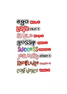 Painting - Ego Love Smile Gossip Success Jealousy Knowledge Confidence Wisdom Words Quote Pillows Tshirts Curta by Navin Joshi