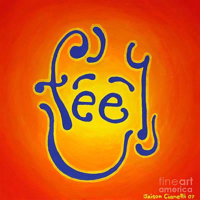 Painting - Feel Joy by Jaison Cianelli