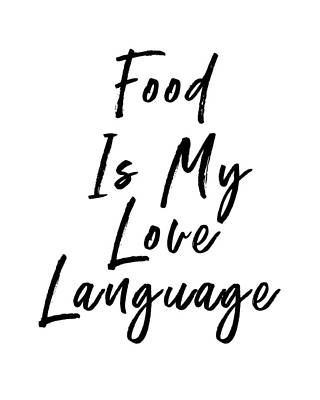 Digital Art - Food Love Language- Art By Linda Woods by Linda Woods