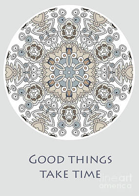 Vale Mixed Media - Good Things Take Time by Pam Vale
