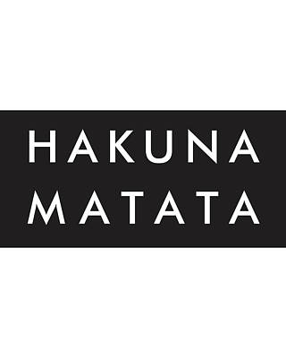 Affiche Mixed Media - Hakuna Matata by Studio Grafiikka