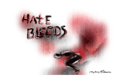 Hate Bleeds Art Print by Sydney m Conover