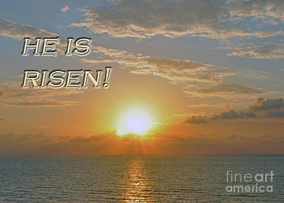 Photograph - He Is Risen by Lydia Holly