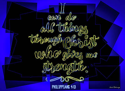 Photograph - Hisworks Godart Philippians 4 13 The Truth Bible Art by Reid Callaway