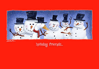 Painting - Holiday Friends... by Will Bullas