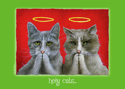 Painting - Holy Cats... by Will Bullas