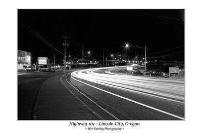 Photograph - Hwy 101 - Lincoln City Oregon - With Border by HW Kateley