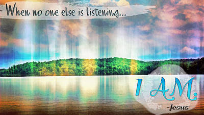 Listening Digital Art - I Am by Michelle Greene Wheeler