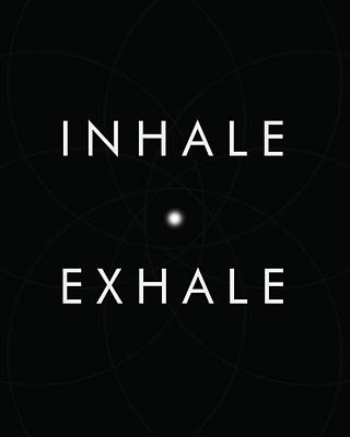Inhale Exhale Art Print
