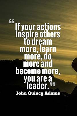 Painting - Inspirational Quotes - Leadership - 1 by Adam Asar