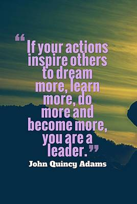 Painting - Inspirational Quotes - Leadership - 1a by Adam Asar