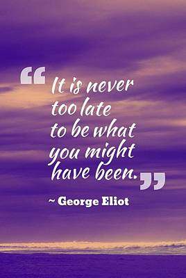 Wisdom Painting - Inspirational Timeless Quotes - George Eliot by Celestial Images