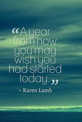 Painting - Inspirational Timeless Quotes - Karen Lamb by Adam Asar