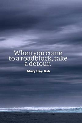 Painting - Inspirational Timeless Quotes - Mary Kay Ash by Celestial Images