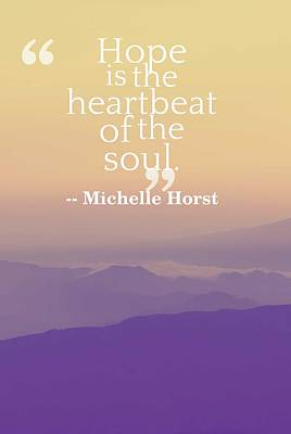 Painting - Inspirational Timeless Quotes - Michelle Horst by Celestial Images