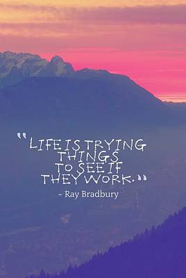 Painting - Inspirational Timeless Quotes - Ray Bradbury by Celestial Images